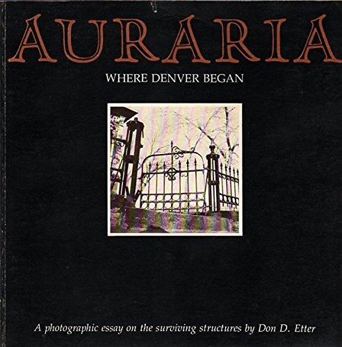 9780870810442: Auraria: where Denver began