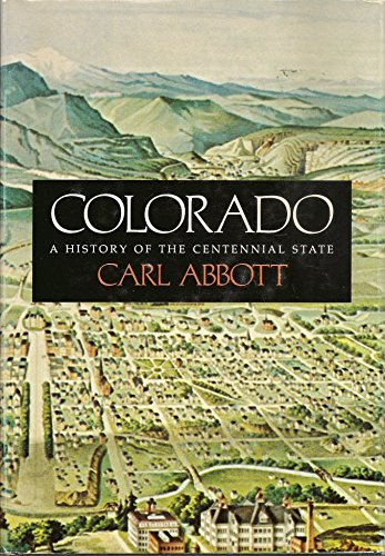 9780870810664: Colorado, a history of the Centennial State