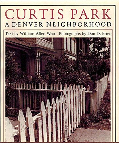 9780870810770: Curtis Park, a Denver neighborhood