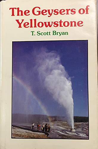 9780870810787: The geysers of Yellowstone