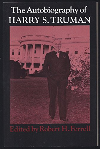 The Autobiography of Harry S. Truman: Harry S. Truman