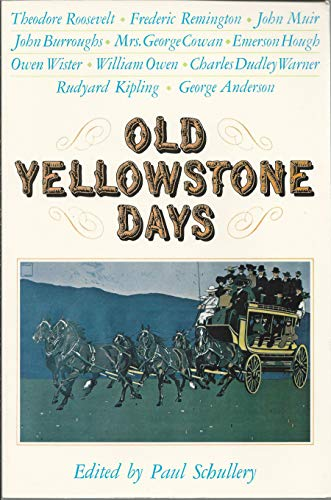 9780870811210: Old Yellowstone Days