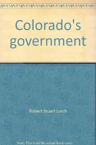 Colorado's Government: Lorch, Robert Stuart