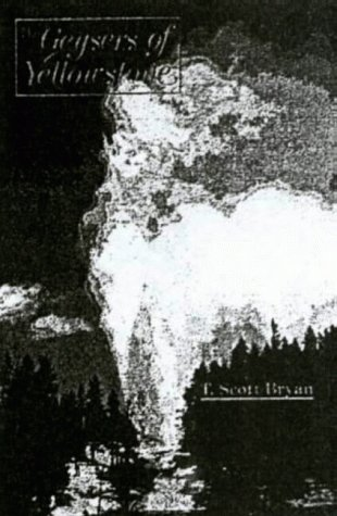 9780870811623: Geysers of Yellowstone