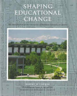 Shaping Educational Change: The First Century of: Robert W. Larson