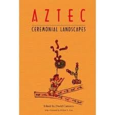 9780870811944: To Change Place: Aztec Ceremonial Landscapes