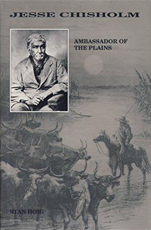 9780870811982: Jesse Chisholm: Ambassador of the Plains