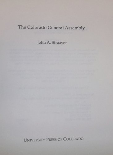 9780870812101: The Colorado General Assembly