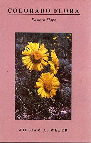9780870812132: Colorado Flora: Eastern Slope
