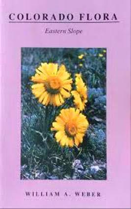 9780870812149: Colorado Flora: Eastern Slope