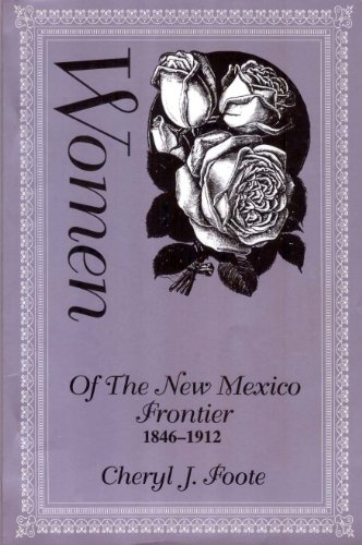9780870812156: Women of the New Mexico Frontier, 1846-1912