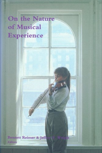 On the Nature of Musical Experience -: Reimer, Bennett