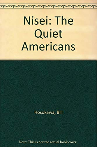 9780870812736: Nisei: The Quiet Americans