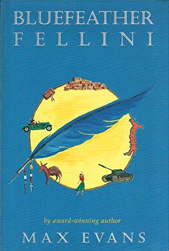 Bluefeather Fellini: Evans, Max