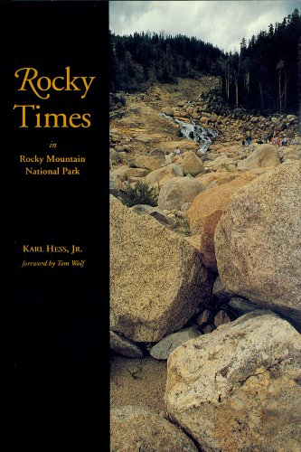 9780870813092: Rocky Times in Rocky Mountain National Park: An Unnatural History