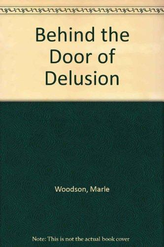 9780870813153: Behind the Door of Delusion