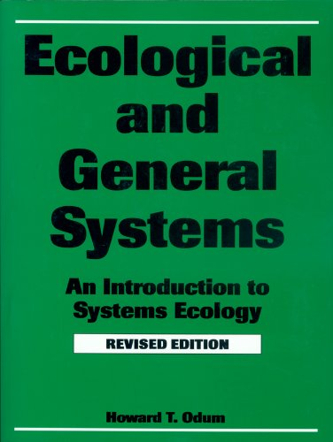 9780870813207: Ecological and General Systems: An Introduction to Systems Ecology, Revised Edition