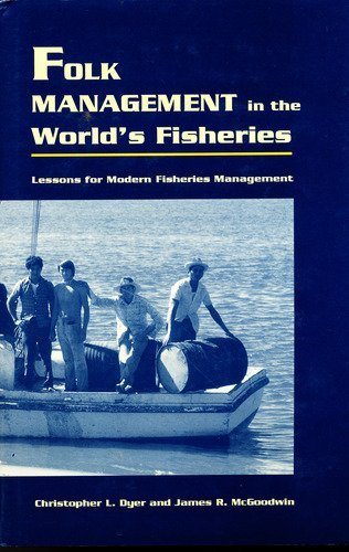9780870813252: Folk Management in the World's Fisheries: Lessons for Modern Fisheries Management