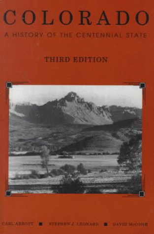 9780870813443: Colorado: A History of the Centennial State