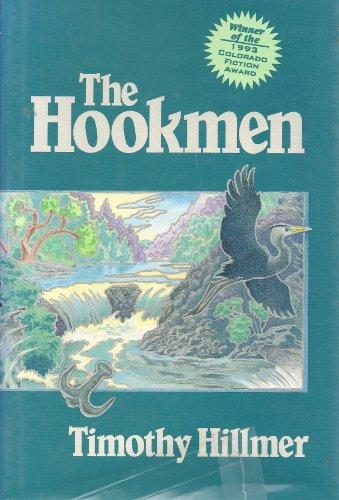 9780870813481: The Hookmen