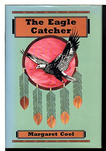 9780870813672: The Eagle Catcher (Wind River Reservation Mystery)