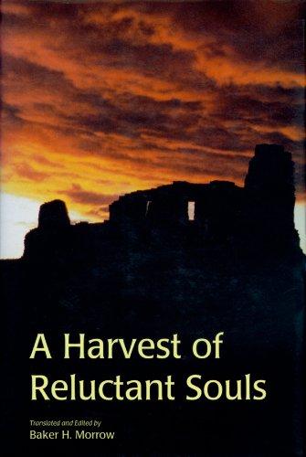 9780870813856: A Harvest of Reluctant Souls: The Memorial of Fray Alonso De Benavides, 1630