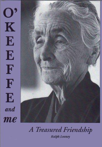 9780870814068: O'Keeffe and Me: A Treasured Friendship