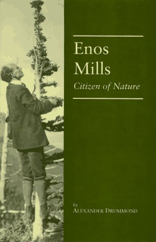 9780870814075: Enos Mills: Citizen of Nature
