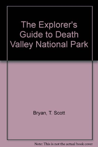 9780870814082: The Explorers Guide to Death Valley National Park