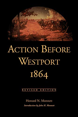 9780870814136: Action before Westport, 1864: Revised Edition