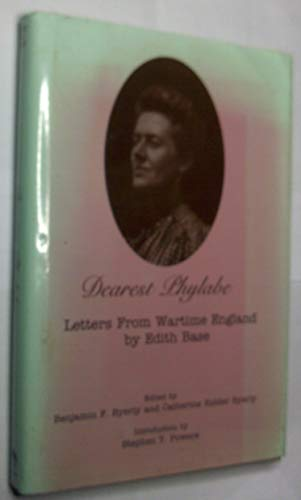 9780870814211: Dearest Phylabe: Letters from Wartime England