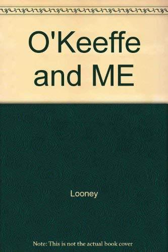 9780870814501: O'Keeffe and Me: A Treasured Friendship