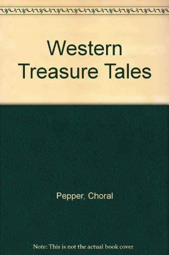 Western Treasure Tales.: Pepper, Choral