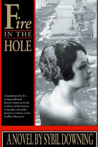 9780870815157: Fire in the Hole (The Women's West)