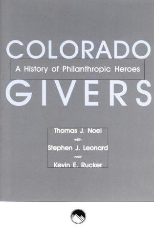 Colorado Givers: Noel, Thomas J.,