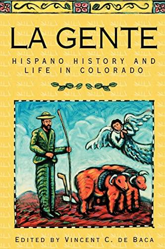 9780870815386: La Gente: Hispano History and Life in Colorado