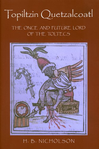 9780870815478: Topiltzin Quetzalcoatl: The Once and Future Lord of the Toltecs (Mesoamerican Worlds)