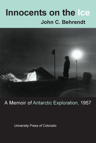 Innocents on the Ice: A Memoir of Antarctic Exploration, 1957.
