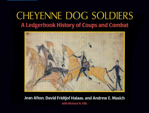 9780870815744: Cheyenne Dog Soldiers: A Ledgerbook History of Coups and Combat