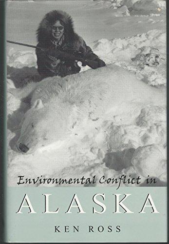 9780870815881: Environmental Conflict in Alaska