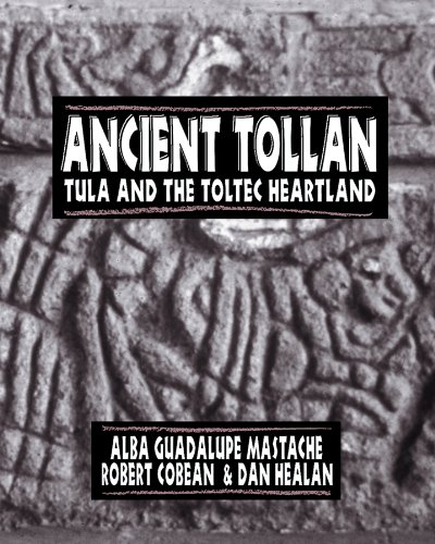 9780870816161: Ancient Tollan: Tula and the Toltec Heartland (Mesoamerican Worlds)