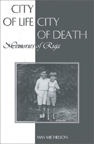 9780870816253: City of Life, City of Death: Memories of Riga