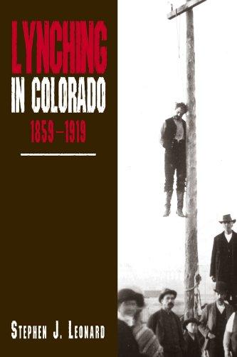 9780870816802: Lynching in Colorado, 1859-1919