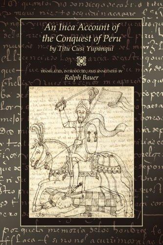 9780870818073: An Inca Account of the Conquest of Peru