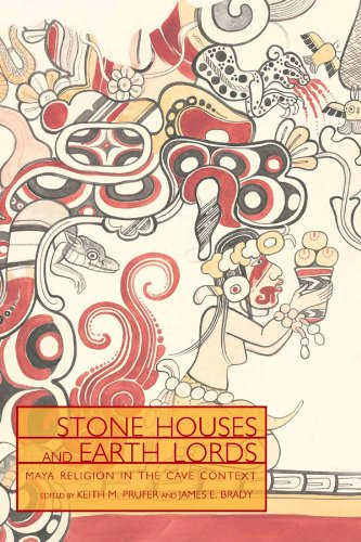 9780870818080: Stone Houses and Earth Lords: Maya Religion in the Cave Context (Mesoamerican Worlds)