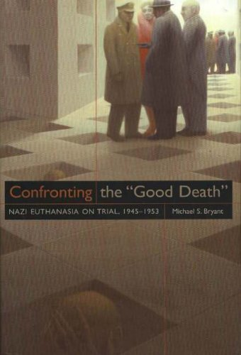 9780870818097: Confronting the 'Good Death': Nazi Euthanasia on Trial, 1945-1953