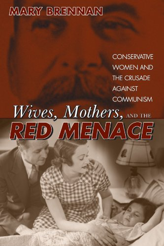 9780870818851: Wives, Mothers, and the Red Menace: Conservative Women and the Crusade against Communism