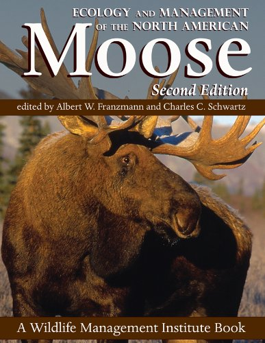 9780870818950: Ecology and Management of the North American Moose, Second Edition