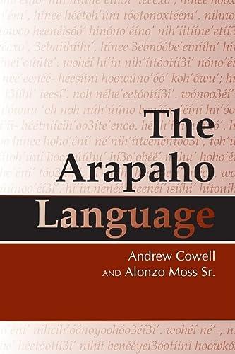 9780870819018: The Arapaho Language