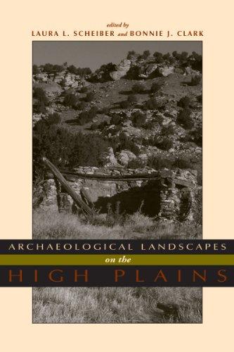 Archaeological Landscapes on the High Plains (Hardback)